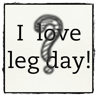 i-love-leg-day_design