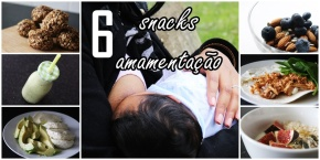 snacks-amamentacao-mama-fit-fitmom-breastfeeding-diet